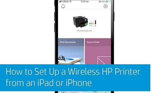 how to setup hp printer on iphone, ipad