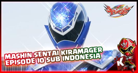Mashin Sentai Kiramager Episode 10 Subtitle Indonesia