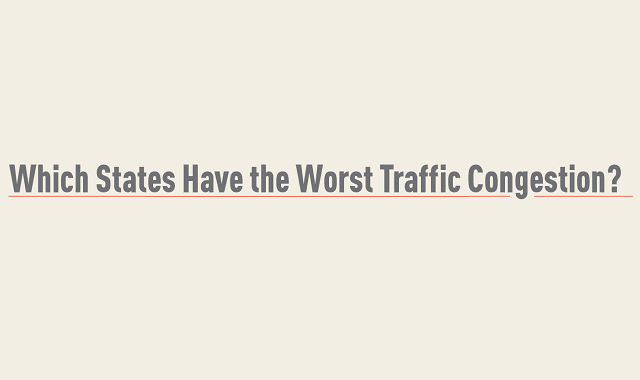 Which States Have Worst Traffic Congestion?