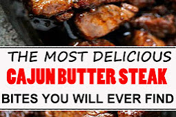 THE MOST DELICIOUS CAJUN BUTTER STEAK BITES YOU WILL EVER FIND