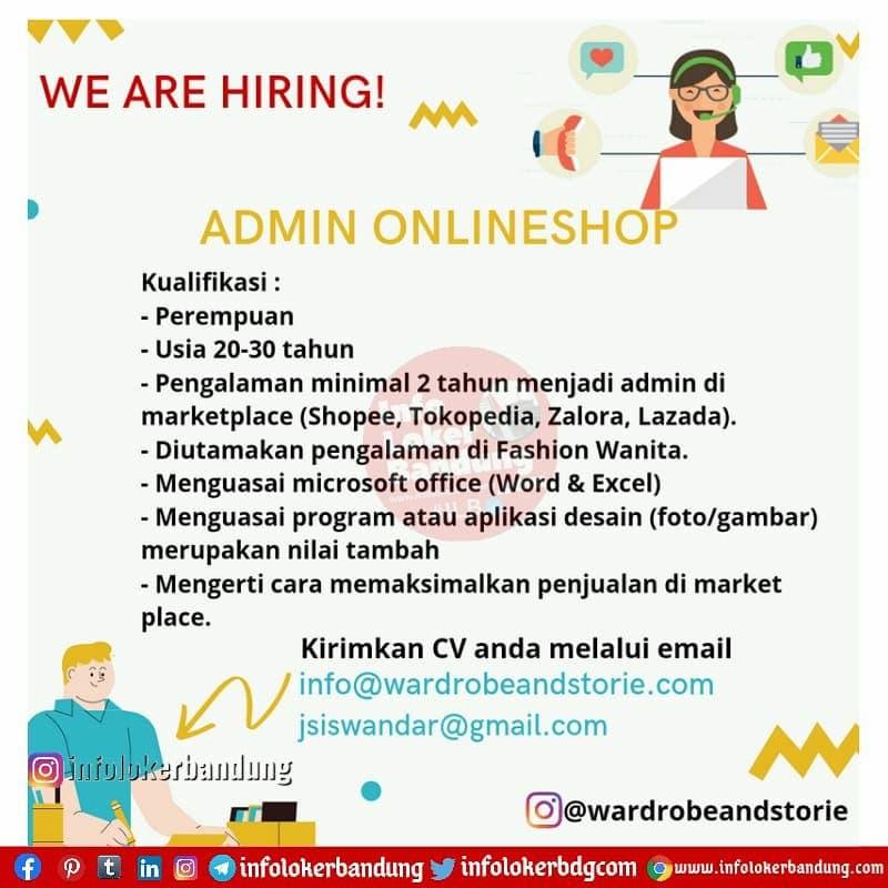 Lowongan Kerja Admin Online Shop Wardrobeandstorie Bandung April 2021
