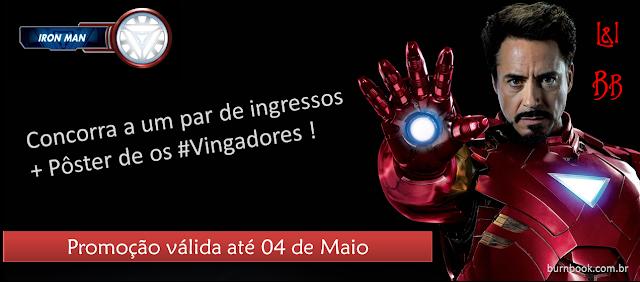 Promo: Concorra a 1 (um) poster + 1 (um) par de ingressos para o filme Os Vingadores. 18
