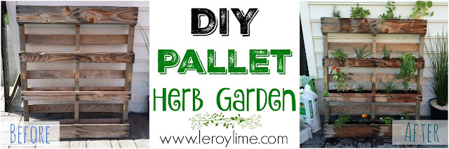 DIY Pallet Herb Garden - Before & After - LeroyLime the Blog