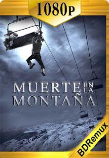 Muerte en la montaña (2010) [1080p BD REMUX] [Latino-Inglés] [LaPipiotaHD]