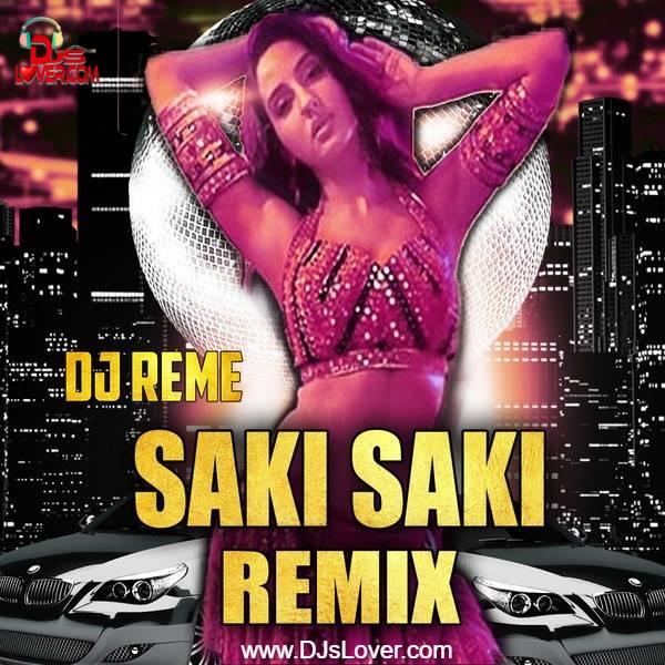 Saki Saki DJ Reme Remix