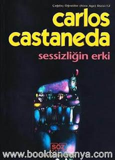 Carlos Castaneda - #8 - Sessizliğin Erki