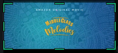 Middle Class Melodies movie Review | With cast and director | And YouTube trailer with video