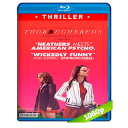 Thoroughbreds (2017) Full HD 1080p Audio Dual Latino-Ingles