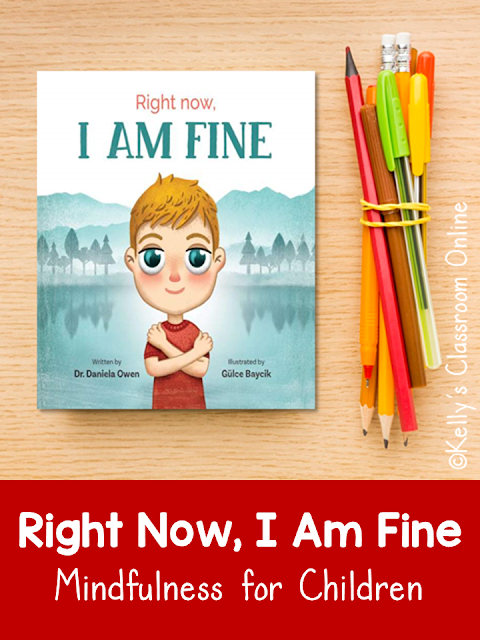 Learn about mindfulness, why it's important and how it can help students in the classroom by reading Right Now, I Am Fine by Dr. Daniela Owen.