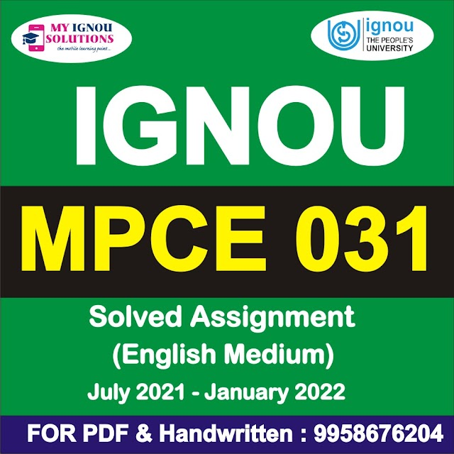 MPCE 031 Solved Assignment 2021-22