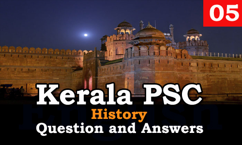 Kerala PSC History Question and Answers - 5