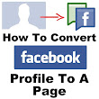 Computer Tips, Tricks and Tutorials + Solution - O2Tricks.in: Convert Facebook Profile To A Page