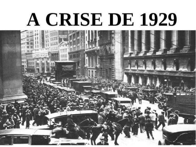 Uma das maiores crises da economia de 1929