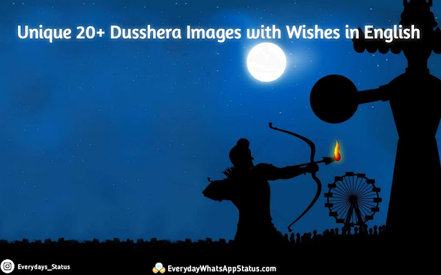 Everyday Whatsapp Status | Unique 20+ Dusshera Images with Wishes in English