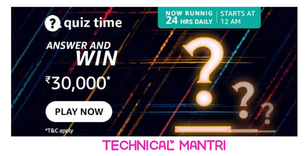 Amazon quiz answers today for 9th September 2021 Win 30000