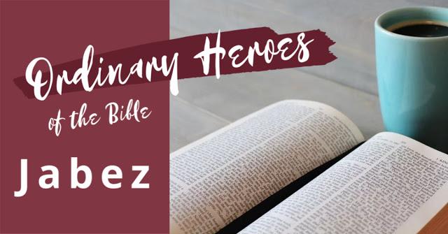 https://www.abundant-family-living.com/2020/01/jabez-ordinary-heroes-of-bible-series.html