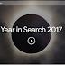Apa Saja yang Trend Sepanjang 2017 di Google dan Youtube ?