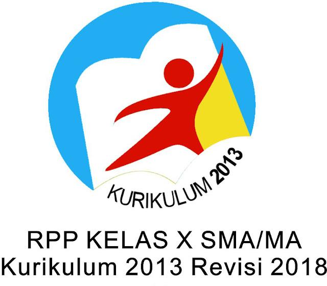 RPP kelas X untuk SMA/SMK Kurikulum 2013 Revisi 2018