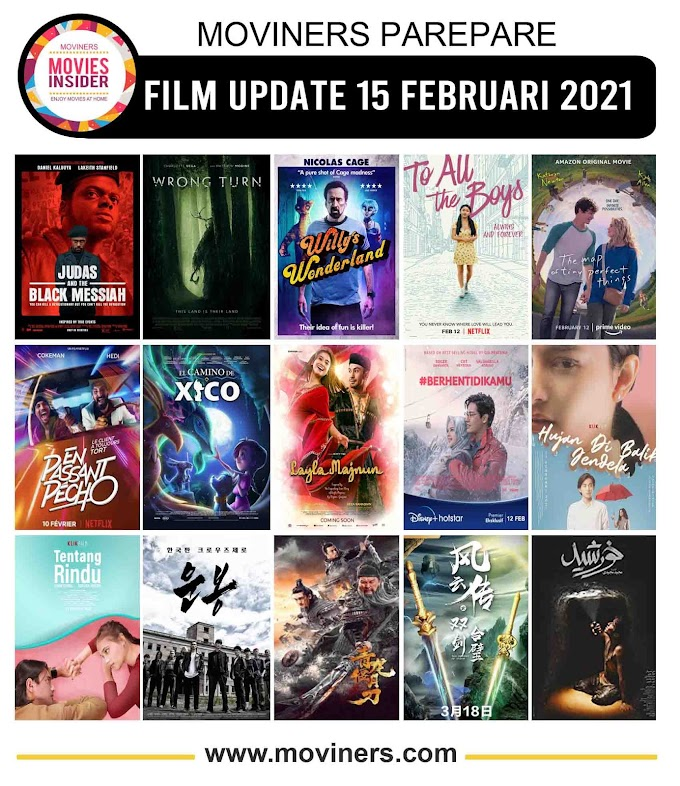FILM UPDATE 15 FEBRUARI 2021