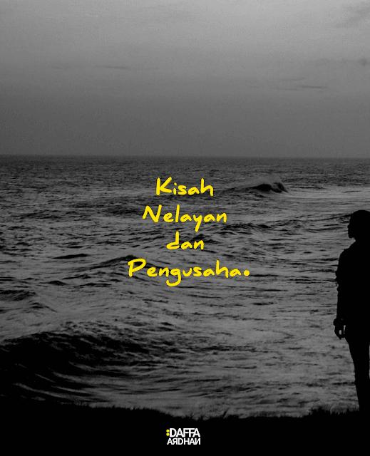 Kisah nelayan dan pengusaha