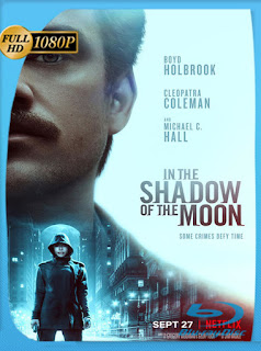 In the Shadow of the Moon (2019) HD 1080p [Latino] [Google Drive] Panchirulo