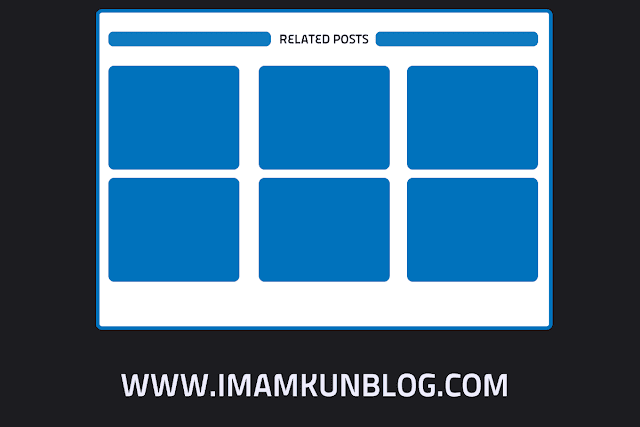 Cara Membuat Related Post Grid di Blogger