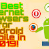 10 Best Internet Browsers for Android Mobile in 2019!