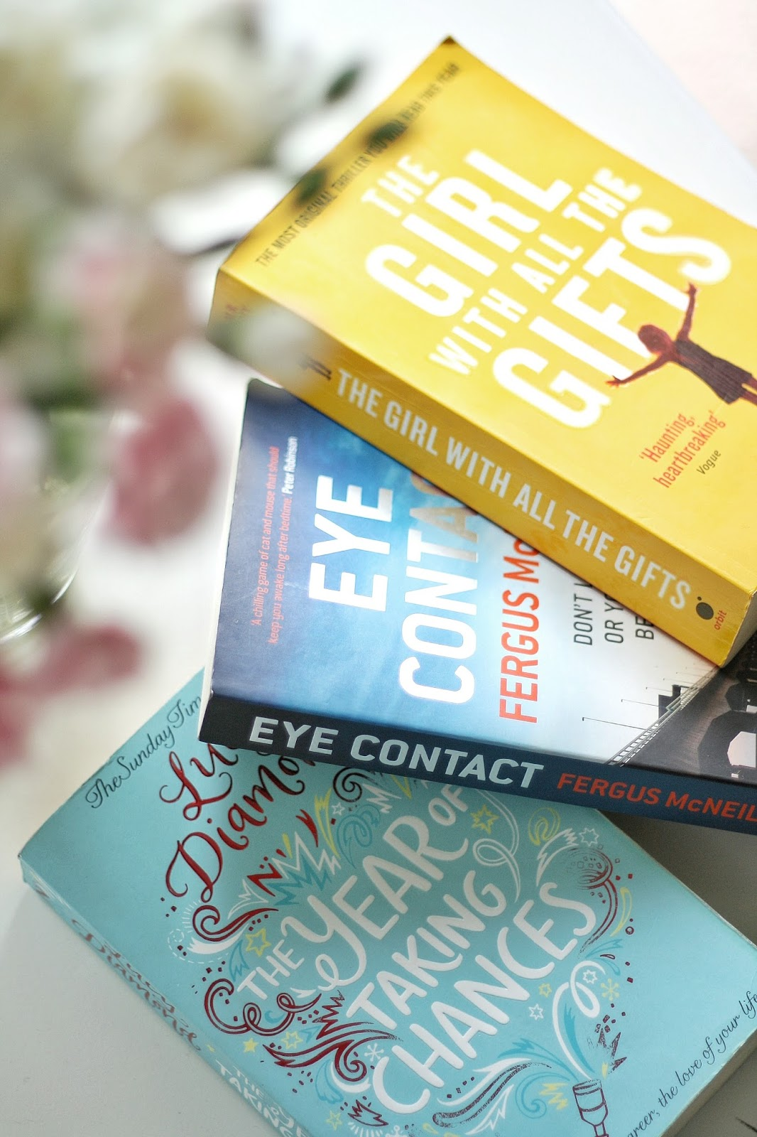 Books Ive recently read. THE GIRL WITH ALL THE GIFTS. EYE CONACT. A YEAR OF TAKING CHANCES.