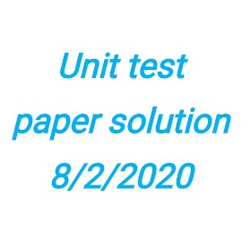 Unit test paper solution 8/2/2020