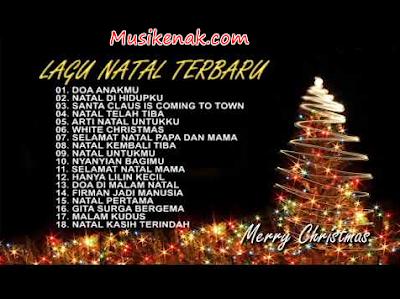 Lagu Natal Terbaru Desember 2017 / 2018