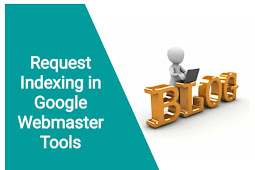 Request Indexing in Google Webmaster Tools