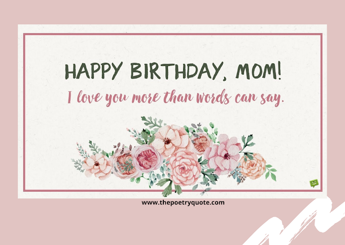 Amazing Ways To Say Happy Birthday Mom - Quotes&Messages - 2020