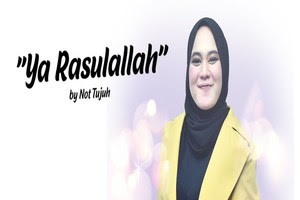 Not Tujuh - Ya Rasulullah Salamun Alaik (Cover)  Lyrics