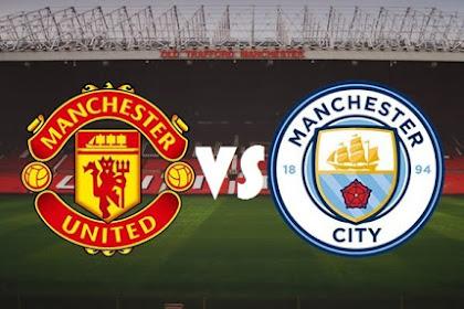 Prediksi Pertandingan Derby Liga Inggris : Manchester United vs Manchester City (Kamis, 25 April 2019)