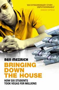 Books For Men Book Reviews! Bringing Down The House by Ben Mezrich