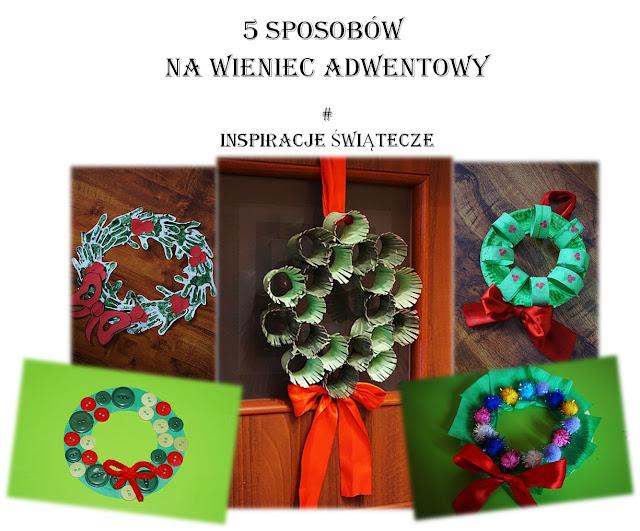 http://www.kreatywniewdomu.pl/2015/12/5-sposobow-na-wieniec-adwentowy.html