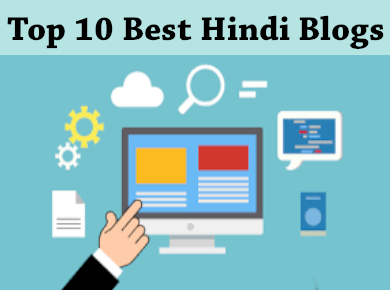 Top 10 Best Hindi Blogs 2020
