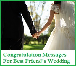 Congratulation Messages For Best Friend's Wedding 1