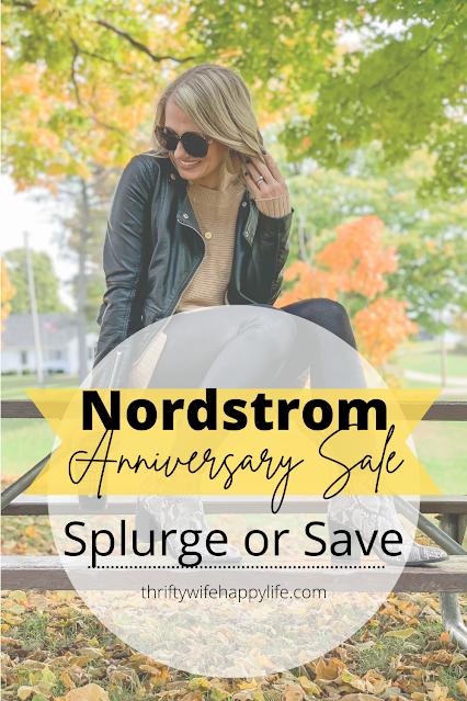 Nordstrom Anniversary Sale- Splurge or Save