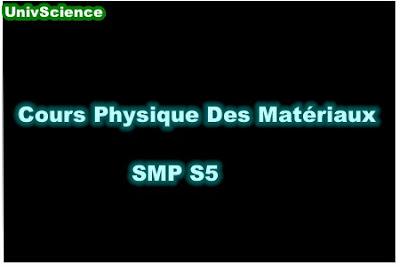 Cours Physique des Matériaux SMP S5.