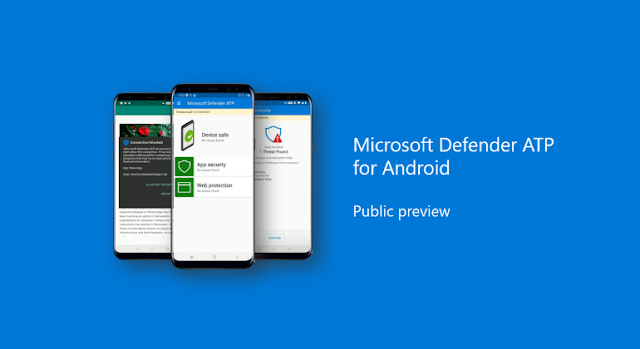 Microsoft Defender ATP Security Products Released for Android and Linux