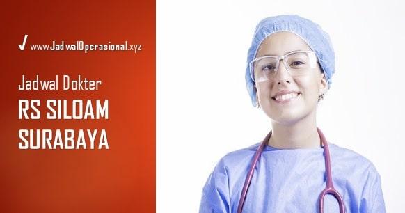Jadwal Dokter RS Siloam Surabaya