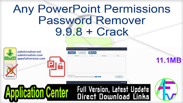 Any PowerPoint Permissions Password Remover 9.9.8 + Crack