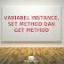 Variabel instance, set method dan get method