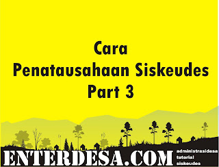 Cara mengisi Penatausahaan Siskeudes Part 3