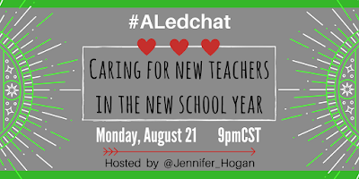 Caring for new teachers #ALedchat