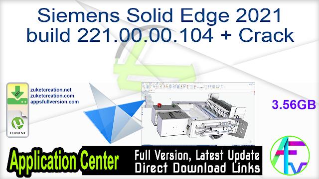 Siemens Solid Edge 2021 build 221.00.00.104 + Crack