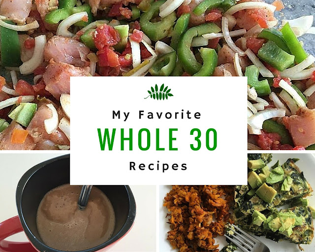 Favorite Whole 30 Recipes