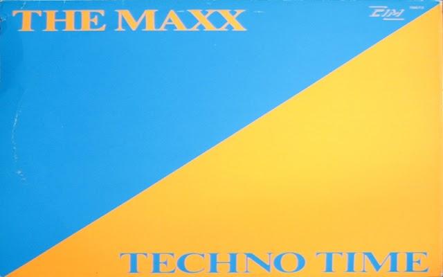 The Maxx – Techno Time ['89 - BEL - 12'', Single]