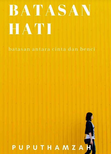 Novel Batasan Hati Karya Puputhamzah PDF